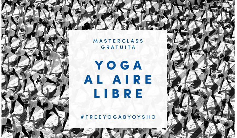 Free Yoga by Oysho celebra su quinta edición en Barcelona