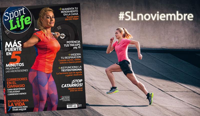 Más fuerte en 5 minutos con el número de noviembre de Sport Life