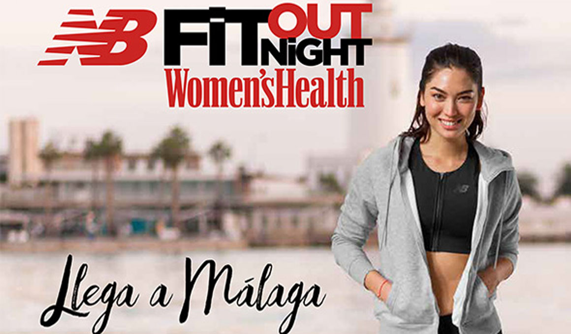 ¡Llega la New Balance Fit Out Night de Women's Health a Málaga!