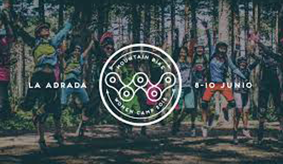 MTB Women Camp, del 9 al 10 de junio en La Adrada, Ávila