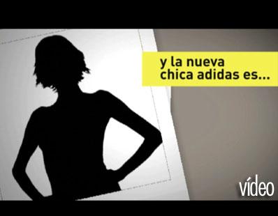 Vídeo: Así fue el casting de la chica adidas