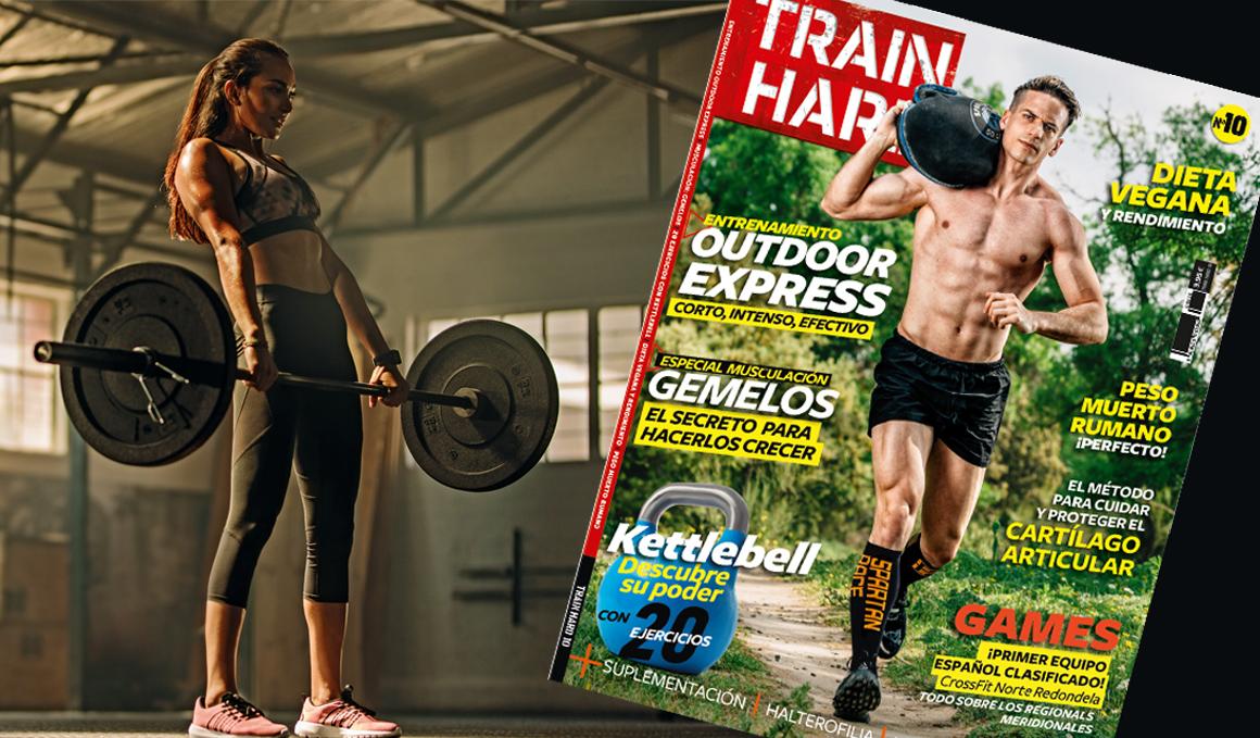 ¡Ya a la venta la revista Train Hard nº 10!