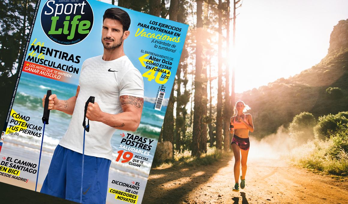 Ya está aquí la revista Sport Life de agosto y viene muy bien acompañada
