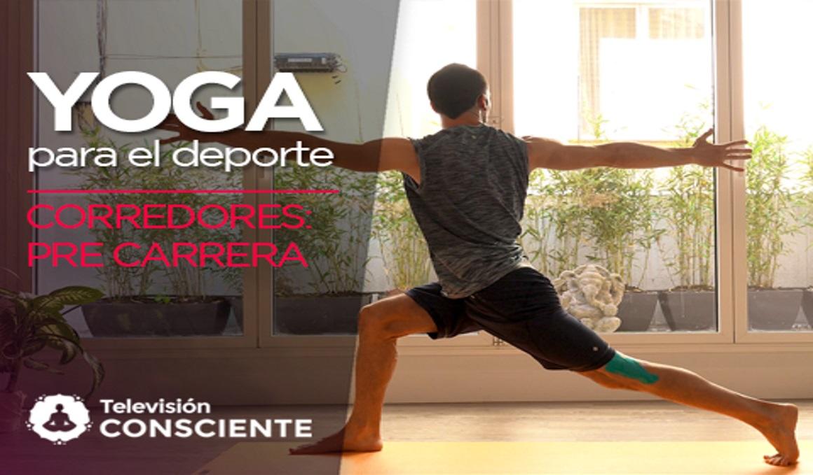 Secuencia de yoga en vídeo para corredores: la pre carrera