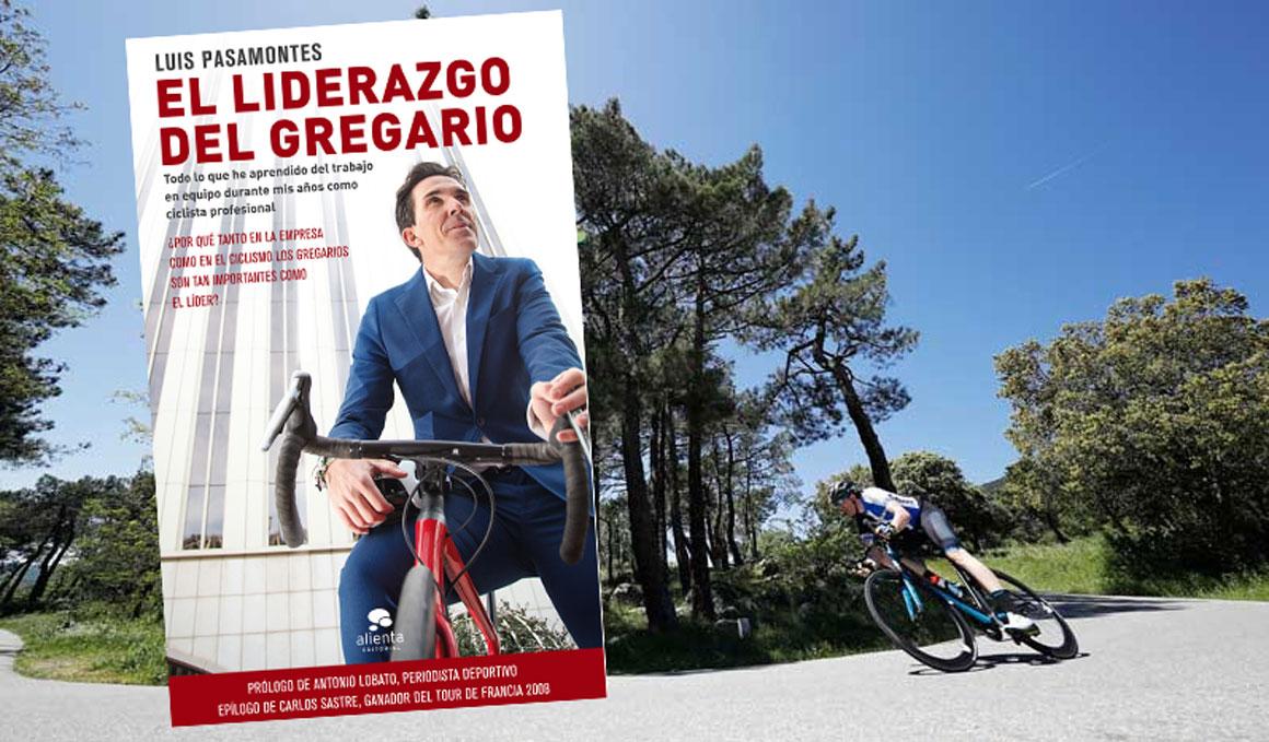 Luis Pasamontes lanza 'El liderato del Gregario'