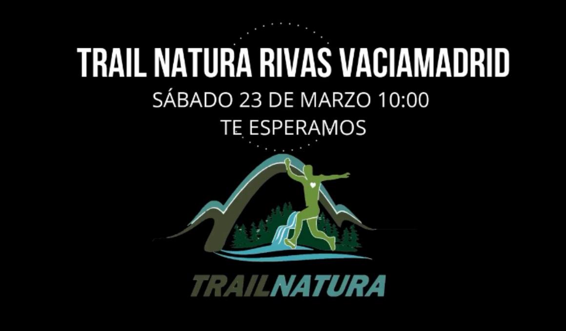 Disfruta del I Trail Natura Rivas Vaciamadrid