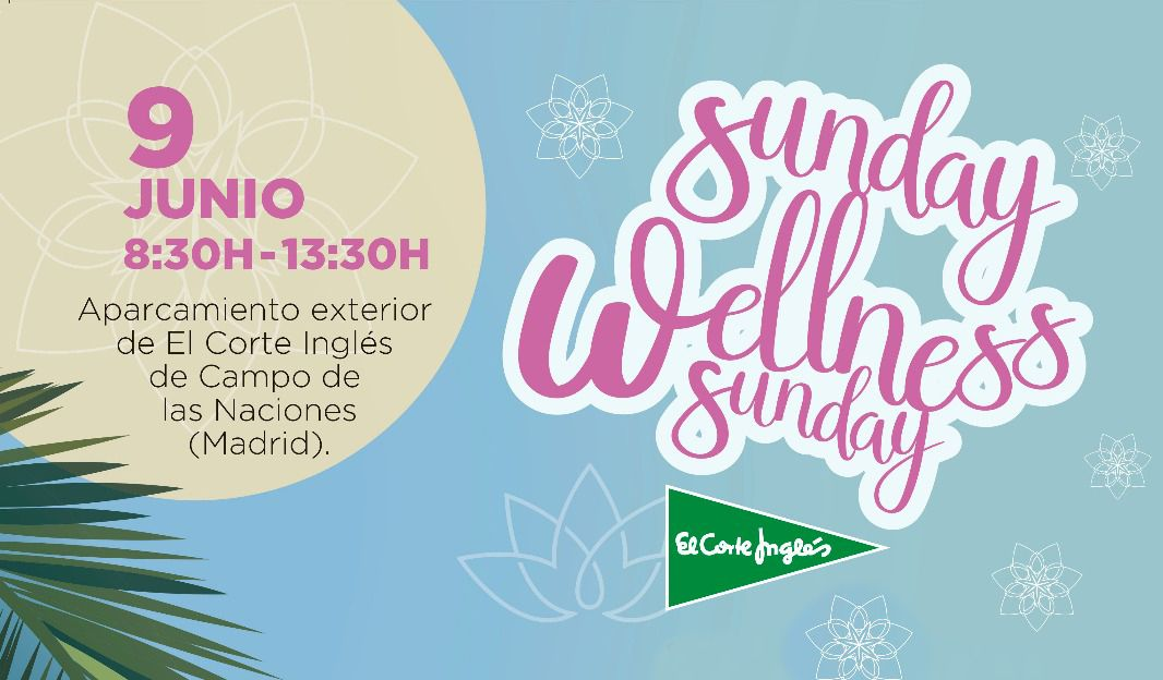 ¡Reserva ya tu plaza para el Sunday Wellness Sunday!