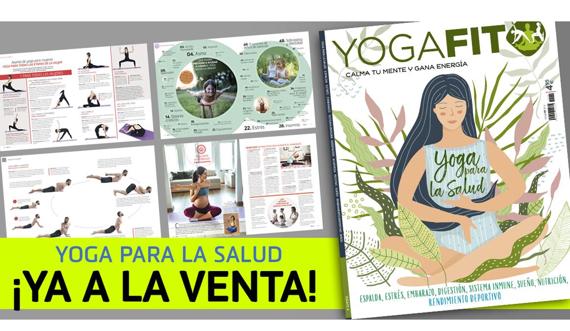 Ya está a la venta el nº 4 de la revista YogaFit: Especial Yoga para la Salud