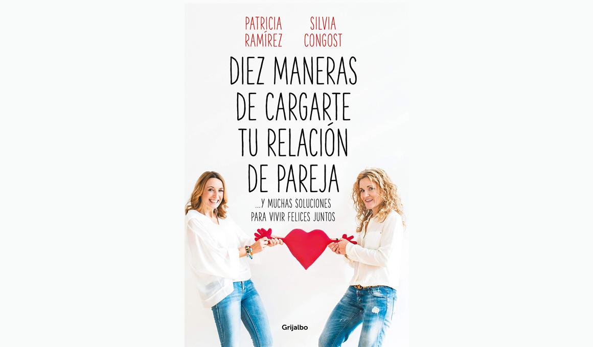 SORTEO Libro: Diez maneras de cargarte tu relación de pareja