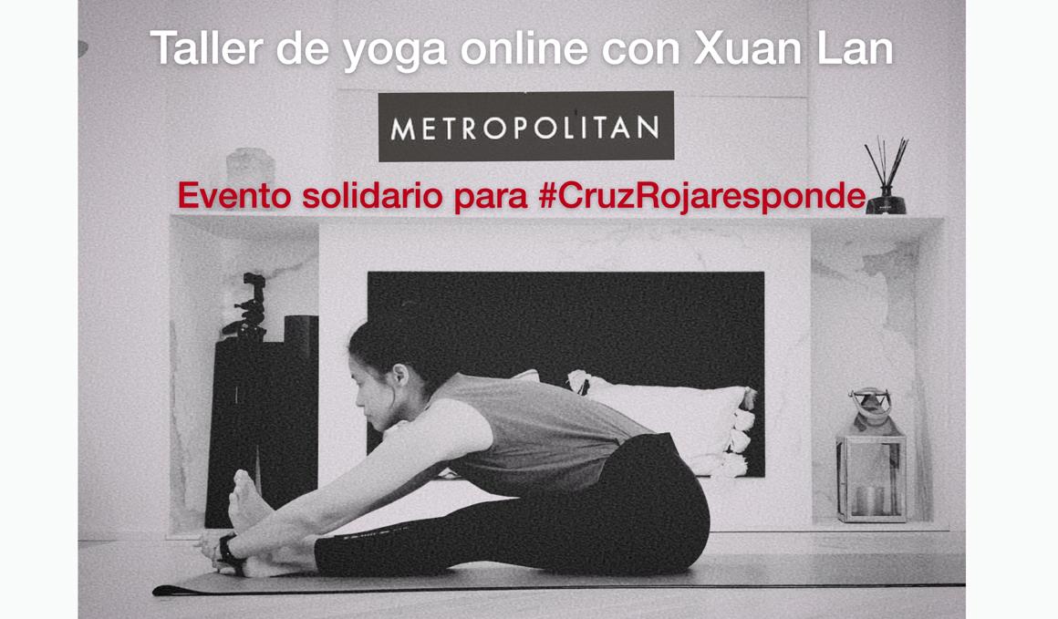 Yoga online solidario con Xuan Lan y Metropolitan para apoyar a la Cruz Roja