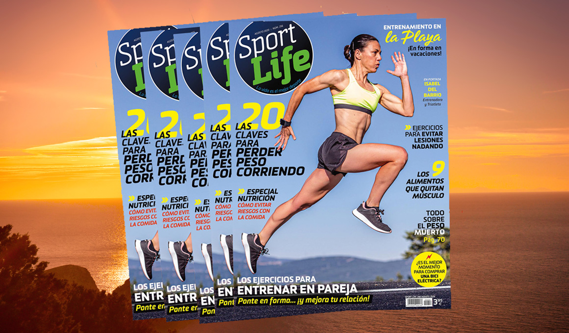 Ya en tu quiosco, Sport Life de agosto te pone muy a tono este verano