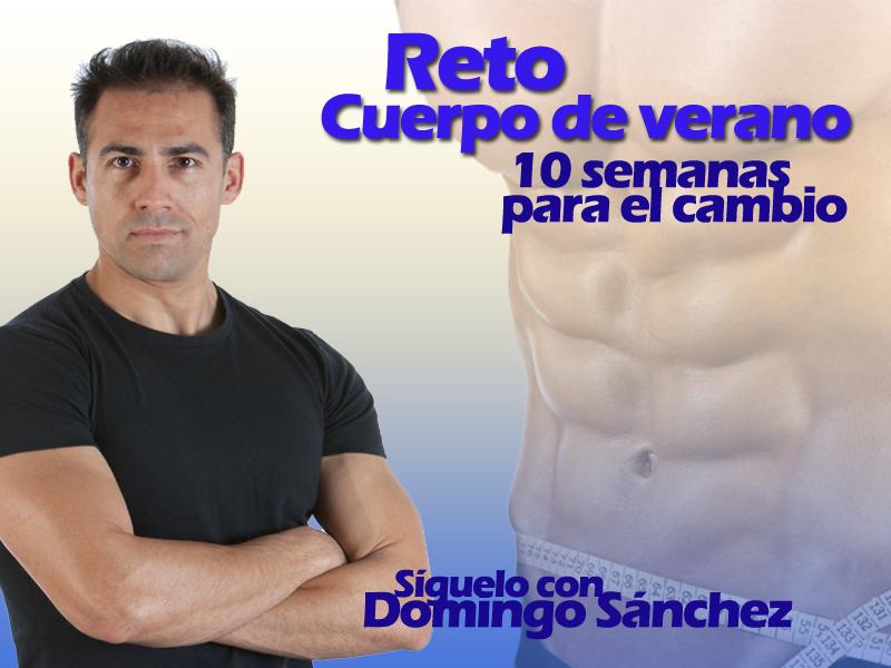 Reto Cuerpo de verano con Domingo Sánchez